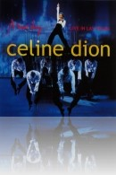 Céline Dion - A New Day: Live in Las Vegas