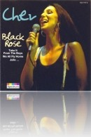 Cher - Black Rose
