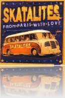 The Skatalites - From Paris With Love