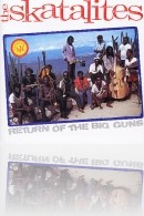 The Skatalites - Return of the Big Guns